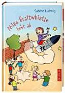 Sabine-Ludwig-Miss-Braitwhistle-hebt-ab