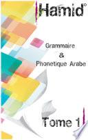 Grammaire Phon  tique Arabe Tome 1