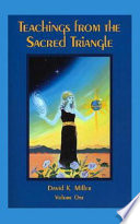 Teachings From The Sacred Triangle Volume One