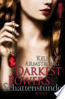 Darkest Powers  Schattenstunde