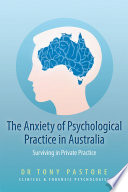The Anxiety of Psychological Practice in Australia