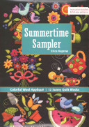 Summertime Sampler : just how fun it is to appliqué...