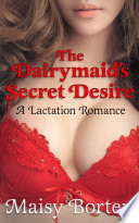 The Dairymaid s Secret Desire