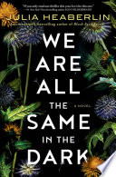 We Are All the Same in the Dark Book PDF