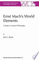 Ernst Mach S World Elements book