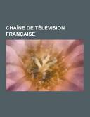 Chaîne de Télévision Française