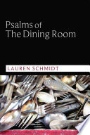 Psalms Of The Dining Room book