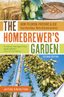 The Homebrewer s Garden  2nd Edition