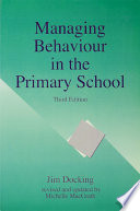 Managing Behaviour in the Primary School, Third Edition