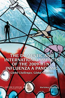 The Domestic And International Impacts Of The 2009 H1n1 Influenza A Pandemic