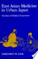 East Asian Medicine in Urban Japan