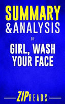 Summary and Analysis of Girl, Wash Your Face Pdf/ePub eBook