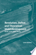 Revolution  Defeat and Theoretical Underdevelopment