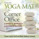 From the Yoga Mat to the Corner Office