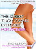 The 12 Best Thigh Toning Exercises for Women