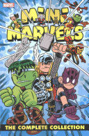 Mini Marvels: The Complete Collection : ...