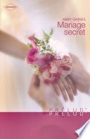 Mariage secret  Harlequin Pr  lud