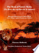 The Book of Nature Myths  Le livre des mythes de la nature