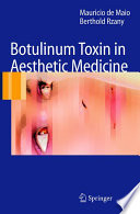 Botulinum Toxin in Aesthetic Medicine In Aesthetic Medicine Including Patient