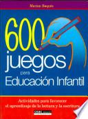 600 juegos para educaci  n infantil