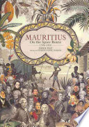 Mauritius on the Spice Route  1598 1810