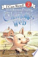 Charlotte s Web  Wilbur Finds a Friend