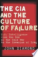 The CIA and the Culture of Failure Book PDF