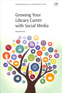Growing Your Library Career With Social Media book