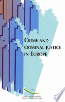 Crime and Criminal Justice in Europe