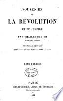 Souvenirs de la Révolution Et de L'empire, Par Charles Nodier