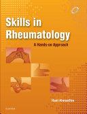 Skills in Rheumatology E-Book Book