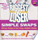 The Biggest Loser Simple Swaps Decisions And Better Choices Now With