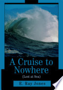 A Cruise to Nowhere  Lost at Sea