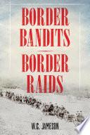 Ebook Border Bandits, Border Raids Epub W. C. Jameson Apps Read Mobile