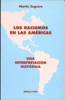 Los racismos en las Américas
