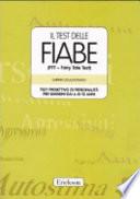 Il test delle fiabe  FFT   Fairy Tale Test   Test proiettivo di personalit   dai 6 ai 12 anni  Con schede