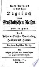 Tagebuch seiner Musikalischen Reisen Durch Böhmen, Sachsen, Brandenburg, Hamburg und Holland