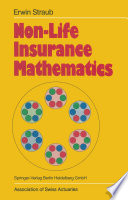 Non Life Insurance Mathematics