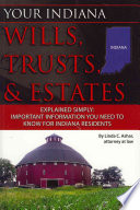 Your Indiana Wills  Trusts    Estates Explained Simply