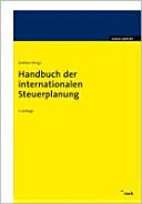 Handbuch der internationalen Steuerplanung