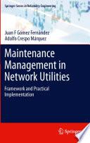 Maintenance Management In Network Utilities