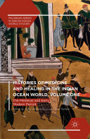 download ebook histories of medicine and healing in the indian ocean world, volume one pdf epub
