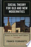 Social Theory for Old and New Modernities