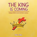 download ebook the king is coming: helping children learn the return of jesus pdf epub