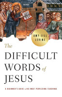 The Difficult Words Of Jesus