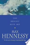 The Bright Blue Sky