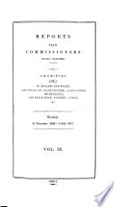 REPORTS FROM COMMISSIONERS: SEVEN VOLUMES CHARITIES IN ENGLAND AND WALES: COUNTIES OF GLOUCESTER, LANCASTER, MIDDLESEX; SOUTHAMPTON; SURREY; YORK; Session 21 November 1826-2 July 1827. VOL. IX.