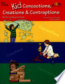 Kid Concoctions  Creations   Contraptions  eBook