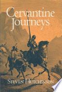Cervantine Journeys