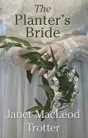 The Planter's Bride